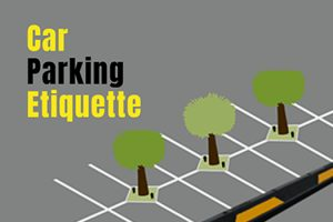 A Guide to Car Parking Etiquette - Infographic - San Diego, CA